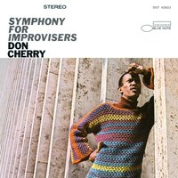 Symphony For Improvisers — Don Cherry