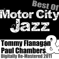 Best of Motor City Jazz - — Tommy Flanagan | Paul Chambers