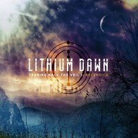 Tearing Back the Veil I: Ascension — Lithium Dawn