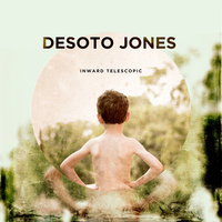 Inward Telescopic — Desoto Jones