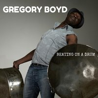 Beating on a Drum — Gregory Boyd