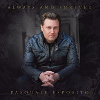 Always and Forever — Pasquale Esposito