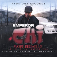 Work Release 1.5 (Big Boy Boppin) — Emperor Chi