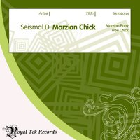 Marzian Chick — Seismal D