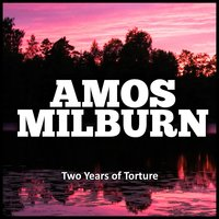 Two Years of Torture — Amos Milburn