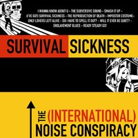 Survival Sickness — The (International) Noise Conspiracy
