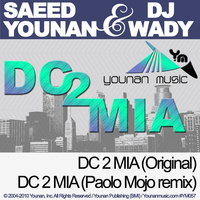 DC 2 MIA — Saeed Younan, Saeed Younan & DJ Wady