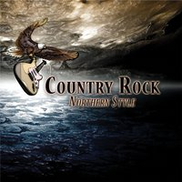 Country Rock Northern Style — Country Rock Northern Style