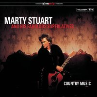 Country Music — Marty Stuart