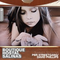 Boutique Hostal Salinas Ibiza — PBR Streetgang, David Phillips