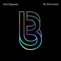 John Digweed Re:Structured — John Digweed