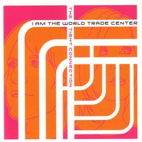 The Tight Connection — I Am The World Trade Center