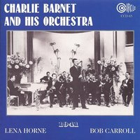 1941 — Charlie Barnet and His Orchestra