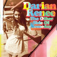The Other Side of Someday — Darian Renee