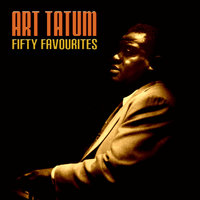 Art Tatum Fifty Favourites — Art Tatum