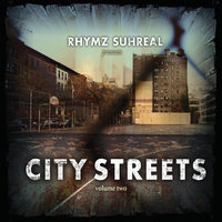 City Streets, Vol. Two — Rhymz Suhreal