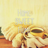 Home Sweet Home, Vol. 1 — сборник
