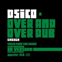 Over and over Dub — dsico