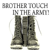 In the Army — Brother Touch