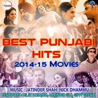 Best Punjabi Hits 2014-15 Movies — сборник