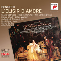 Donizetti: L'elisir d'amore — John Pritchard, Chorus of the Royal Opera House, Covent Garden, The Orchestra of the Royal Opera House, Covent Garden