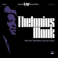 When BeBop Was King! — Thelonious Monk