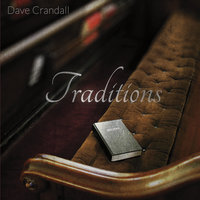 Traditions — Dave Crandall