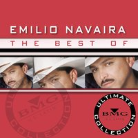 The Best Of - Ultimate Collection — Emilio Navaira