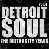 Detroit Soul, The Motorcity Years, Vol. 4 — сборник