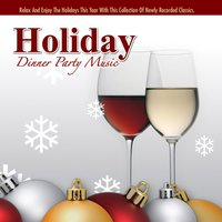 Holiday Dinner Party Music — Santa Ana Players