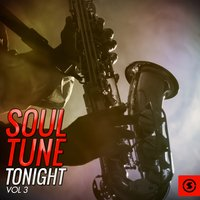Soul Tune Tonight, Vol. 3 — сборник