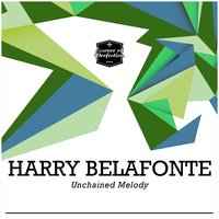 Unchained Melody — Harry Belafonte