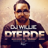 Pierde - Single — DJ WILLIE