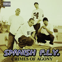 Crimes Of Agony — Spanish Fly