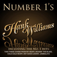 Number 1´s - Hank Williams — Hank Williams