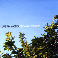 Crowd of None — Justin Wong