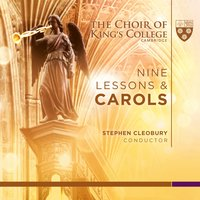 Nine Lessons & Carols — Choir Of King's College, Cambridge