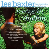 Voices in Rhythm — Les Baxter
