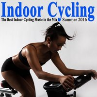 Indoor Cycling Summer 2016 & DJ Mix — сборник