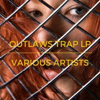 Outlaws Trap LP — сборник