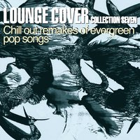 Lounge Cover Collection Seven — сборник