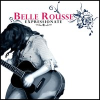 Expressionate — Belle Rousse