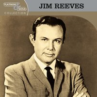 Platinum & Gold Collection — Jim Reeves