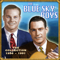 The Collection 1936-1951 — The Blue Sky Boys