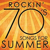 Rockin' 70s Songs for Summer — Vital Fire