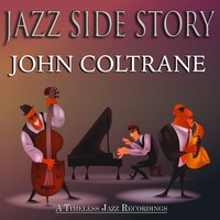 Jazz Side Story — John Coltrane, Джордж Гершвин