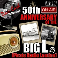 The Dave Cash Collection: 50th Anniversary of the Big L (Pirate Radio London), Vol. 7 — сборник