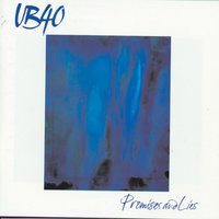 Promises And Lies — UB40