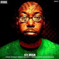Brown Album Instrumentals — Kev Brown