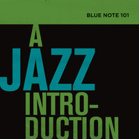 Blue Note 101: A Jazz Introduction — сборник